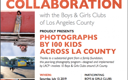 "Opening Reception for ""Collaboration"" with the Boys & Girls Clubs of Los Angeles County – July 13"